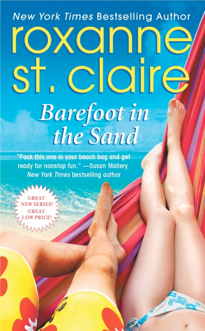 Barefoot In The Sand By Roxanne St Claire Forever